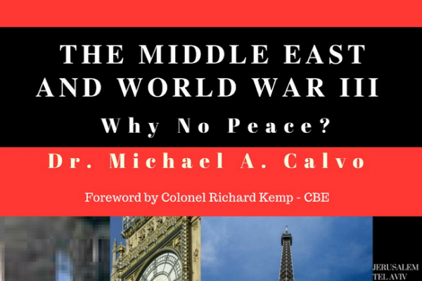 "A Roadmap to Peace in the Middle East"" by Dr. Michael A. Calvo- Behind the news in Israel"